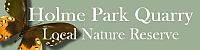 Holme Park Quarry Local Nature Reserve site logo
